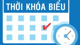 Thời khóa biểu Học kỳ 3 năm học 2019-2020 (Khóa 20 và Khóa 21)